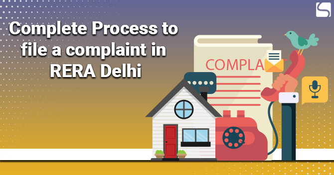 Complete Process to File a Complaint in RERA Delhi