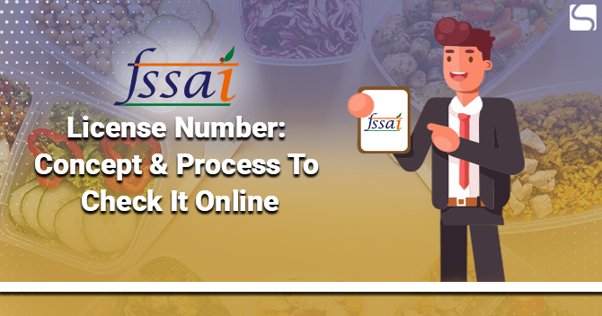 FSSAI License Number: Concept & Process to Check It Online