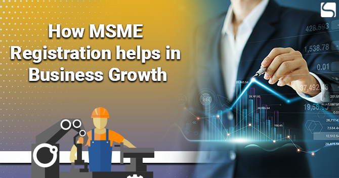 How MSME Registration helps in Business Growth
