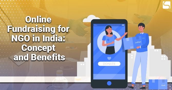 Online Fundraising for NGO in India: Concept and Benefits