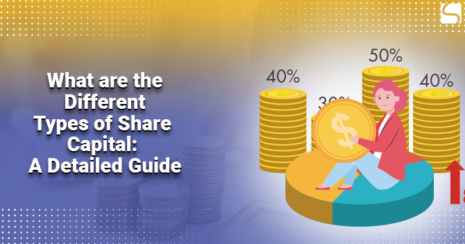 Different Types of Share Capital