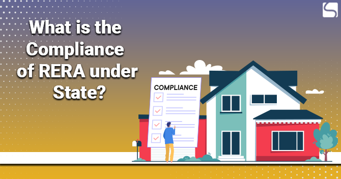 What is the Compliance of RERA under State?