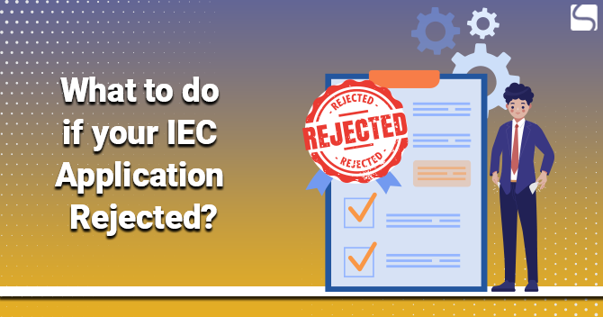 IEC Application is Rejected