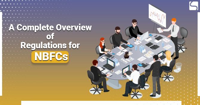 Regulations for NBFCs
