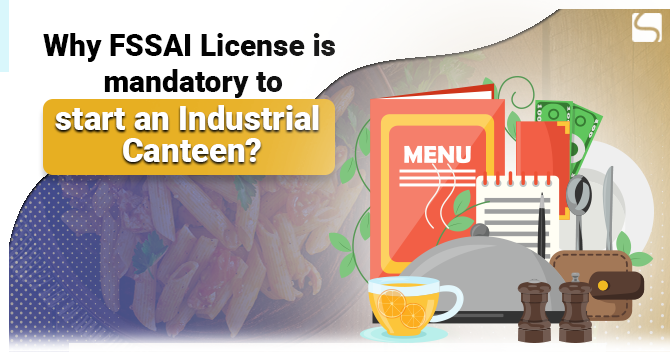 FSSAI License for Industrial Canteen