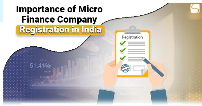 Micro Finance Company Registration Importance