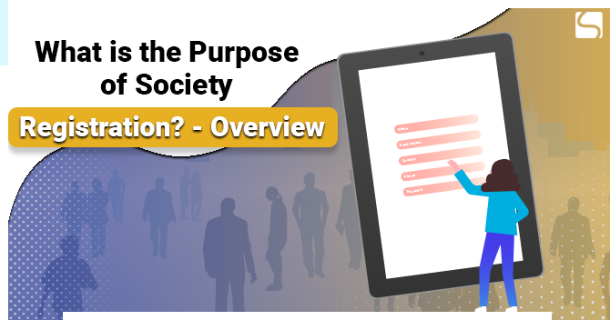 Purpose of Society Registration