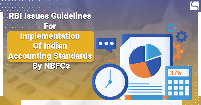 RBI Issues Guidelines For Implementation Of Indian Accounting Standards By NBFCs