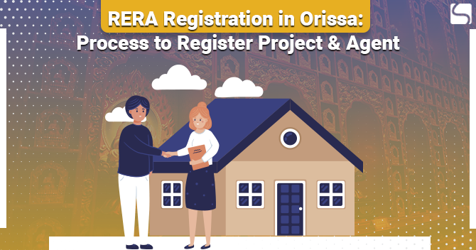 RERA Registration in Orissa: Process to Register Project & Agent