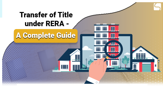 Transfer of Title under RERA