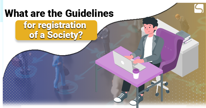 Guidelines for registration of a Society