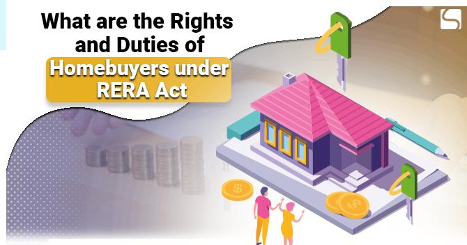 Duties of Homebuyers under RERA Act