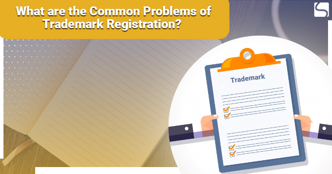Common Problems of Trademark Registration