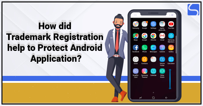 Trademark Registration help to Protect Android Application