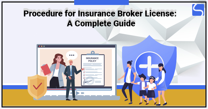 Procedure for Insurance Broker License