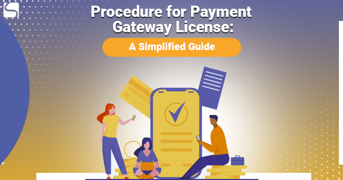 Procedure for Payment Gateway License