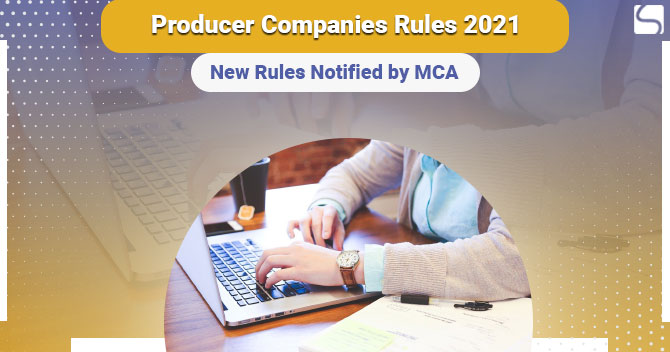 Producer Companies Rules 2021