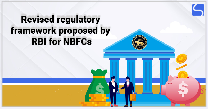 Revised Regulatory Framework Proposed by RBI for NBFCs