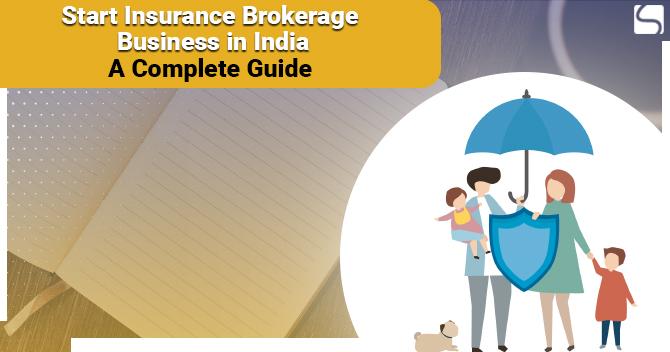 Start Insurance Brokerage Business in India