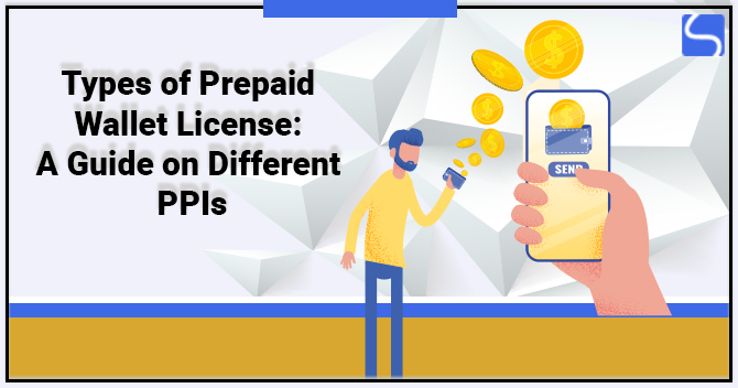 Types of Prepaid Wallet License