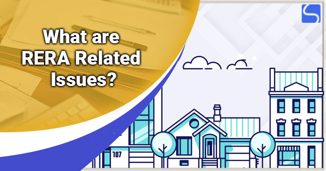 What are RERA Related Issues?