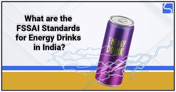 FSSAI License for Energy Drinks in India