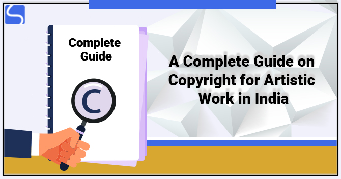 Copyright for Artistic Work in India