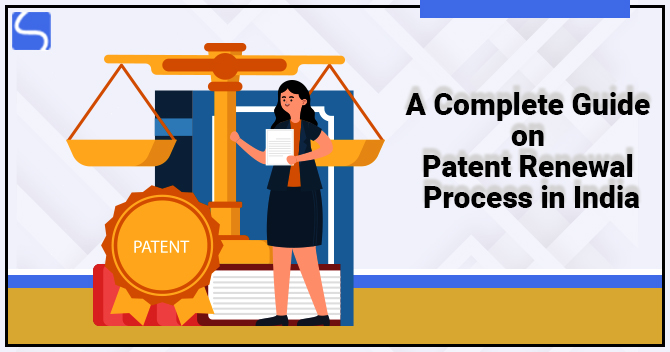 Patent Renewal Process in India