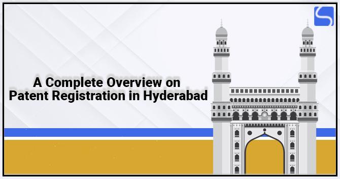 Patent Registration in Hyderabad