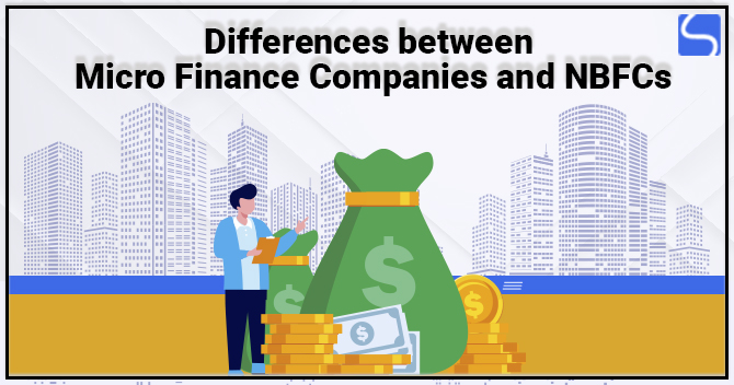 Differences between Microfinance Companies and NBFCs