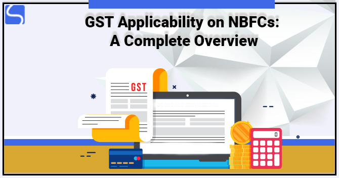GST applicability on NBFCs