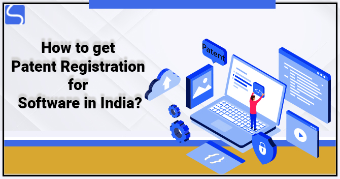 Patent Registration for Software in India