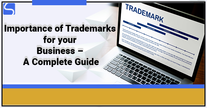 Importance of Trademarks for your Business