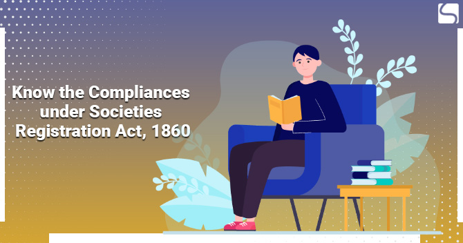 Compliances under Societies Registration Act, 1860