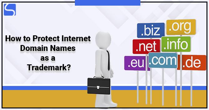 Protect Internet Domain Names as a Trademark