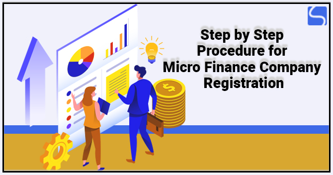 Step by Step Procedure for Micro Finance Company Registration