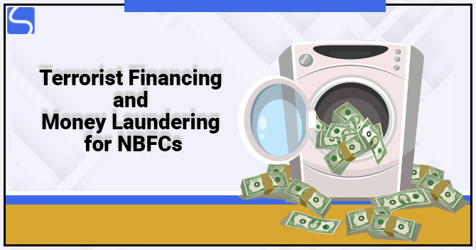 Terrorist Financing and Money Laundering for NBFCs