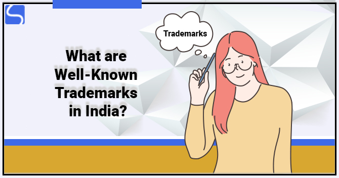 Well Known Trademarks in India