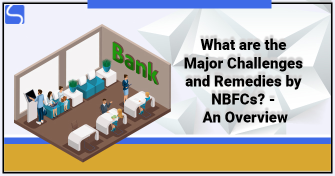 Major Challenges and Remedies by NBFCs