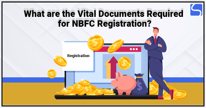 Vital Documents Required for NBFC Registration