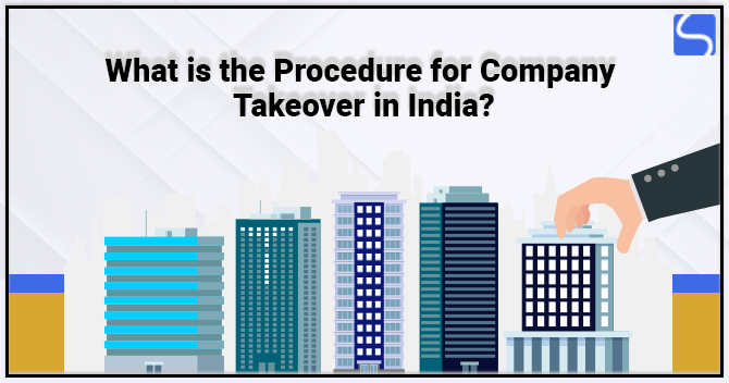 Procedure for Company Takeover