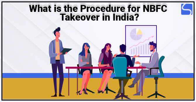 Procedure for NBFC Takeover