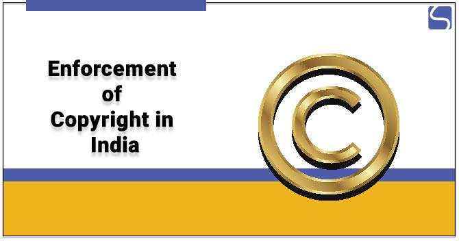 Enforcement of Copyright