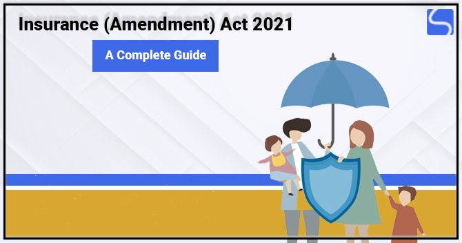 Insurance (Amendment) Act 2021