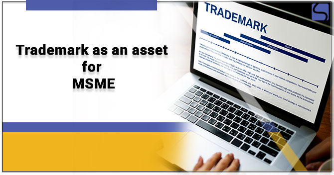 Trademark for MSME: An Asset for Growth