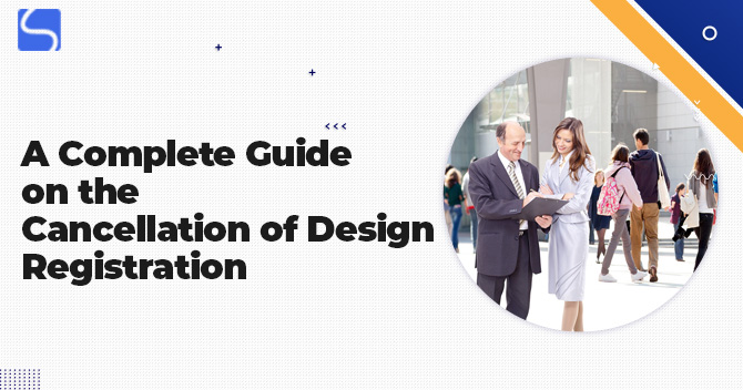 Cancellation of Design Registration