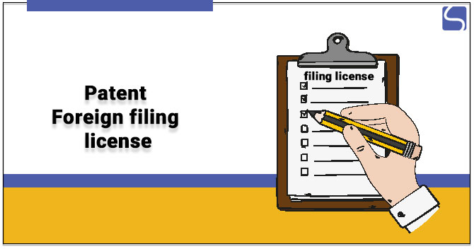 Patent Foreign filing license