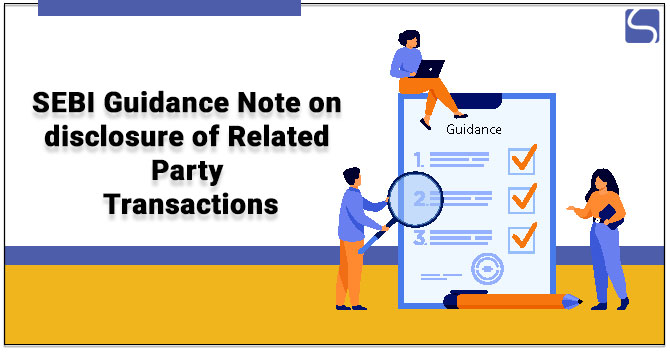 SEBI Guidance Note on disclosure of Related Party Transactions