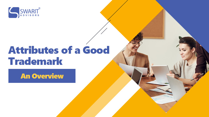 Attributes of a Good Trademark