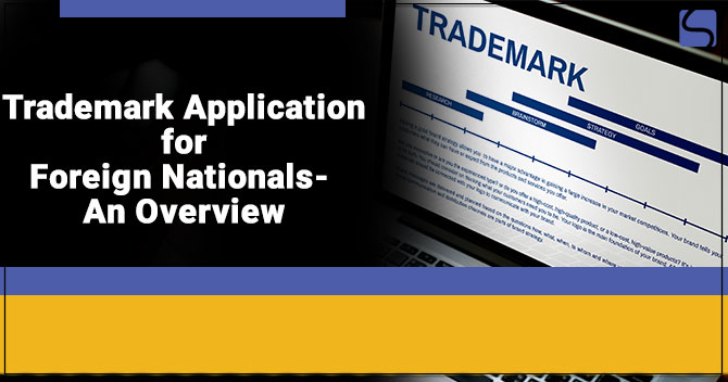 Trademark Application for Foreign Nationals